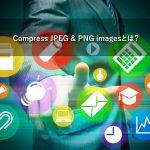 Compress JPEG & PNG imagesとは?Compress JPEG & PNG imagesの使い方と機能